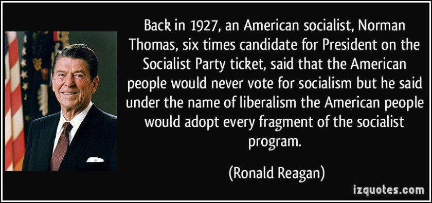 quote-back-in-1927-an-american-socialist-norman-thomas-six-times-candidate-for-president-on-the-ronald-reagan-261470